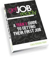Get Job Ready: A teen's guide to getting their first job