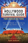 The Hollywood Survival Guide for Aussie Actors