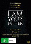 I Am Your Father DVDs