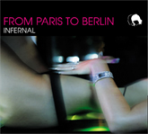 Infernal from Paris to Berlin