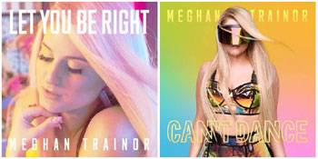 Meghan Trainor Let You Be Right and Can't Dance