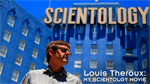Louis Theroux: My Scientlogy Movie