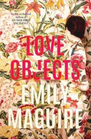 Win Love Objects Books by Emily Maguire