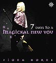 7 Days to a Magickal New You