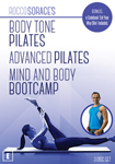 Rocco Sorace's Body Tone Pilates, Advanced Pilates and Mind & Body Bootcamp DVD