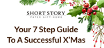 Short Story 7 Step Guide To A Successful Christmas