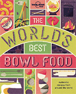 Lonely Planet Food's The World's Best Bowl Food